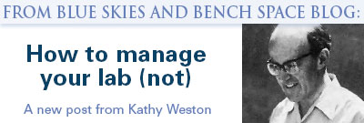 How to manage your lab (not). A new post from Kathy Weston graphic