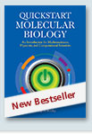 Quickstart Molecular Biology: An Introductory Course for Mathematicians, Physicists, and Engineers cover image