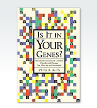 Is It in Your Genes? The Influence of Genes on Common Disorders and Diseases that Affect You and Your Family cover image