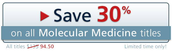 Save 30 Percent On All Molecular Medicine Titles graphic