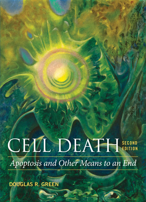 Cell Death: Apoptosis and Other Means to an End, Second Edition cover image