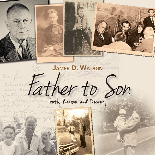 Father to Son: Truth, Reason, and Decency cover image