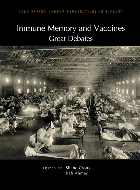 Immune Memory and Vaccines: Great Debates