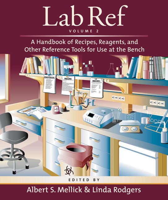 Lab Ref, Volume 2: A Handbook of Recipes, Reagents, and Other Reference Tools for Use at the Bench