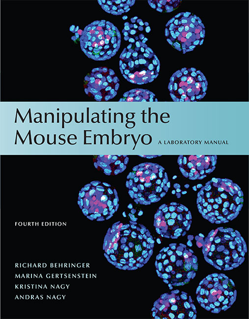 Manipulating the Mouse Embryo: A Laboratory Manual, Fourth Edition cover image