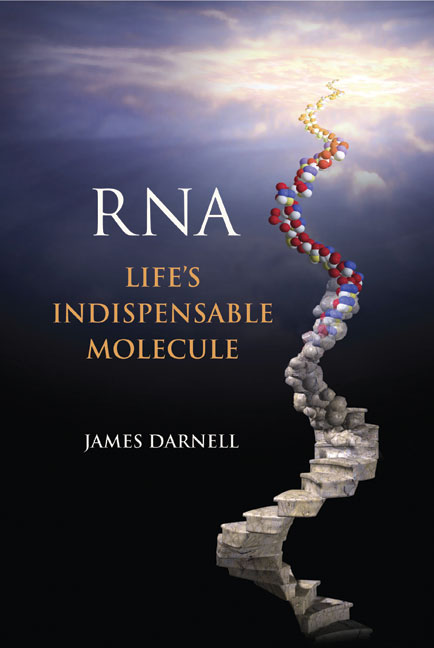 RNA: Life's Indispensable Molecule cover image