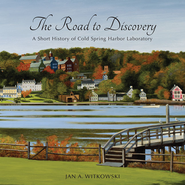 The Road to Discovery: A Short History of Cold Spring Harbor Laboratory cover image
