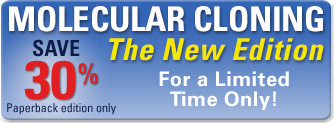 Molecular Cloning - The New Edition, on sale for $249 (paperback edition only) with Free Shipping, for a Limited Time Only! graphic