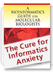A Bioinformatics Guide for Molecular Biologists - The Cure for Informatics Anxiety