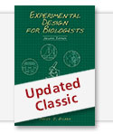 Experimental Design for Biologists, Second Edition - Updated Classic