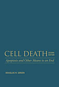Cell Death: Apoptosis and Other Means to an End, Second Edition