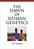 The Dawn of Human Genetics cover image