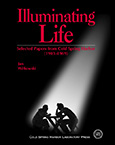 Illuminating Life: Selected Papers from Cold Spring Harbor, Volume 1 (1903�1969)