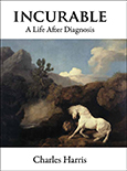 Incurable: A Life After Diagnosis cover art