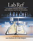 Lab Ref, Volume 1, A Handbook of Recipes, Reagents, and Other Reference Tools for Use at the Bench cover art