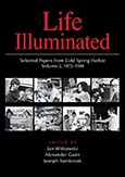 Life Illuminated: Selected Papers from Cold Spring Harbor Volume 2, 1972–1994 cover art