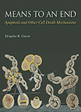 Means to an End: Apoptosis and Other Cell Death Mechanisms cover art