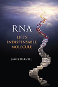 RNA: Life's Indispensable Molecule cover art
