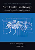 Size Control in Biology: From Organelles to Organisms