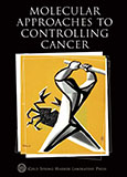 Molecular Approaches to Controlling Cancer