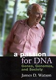A Passion for DNA: Genes, Genomes, and Society
